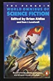 World Omnibus of Science Fiction, The Penguin (0140080678) by Aldiss, Brian W.