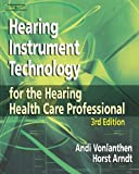 img - for Hearing Instrument Technology for the Hearing Health Care Professional book / textbook / text book