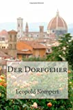 Der Dorfgeher (German Edition)