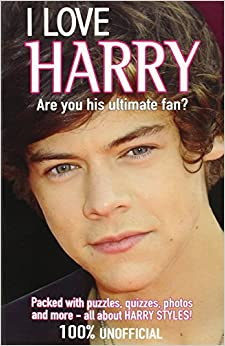 Love Harry: Are You His Ultimate Fan? (I Love One Direction): Buster