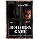 The Jealousy Game ~ Mandy White