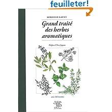 Grand traité des herbes aromatiques