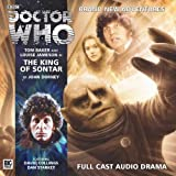 John Dorney The King of Sontar (Doctor Who: The Fourth Doctor Adventures)