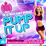 Pump It Up - The Ultimate Dance Workout - Ministry of Sound