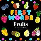 First Words: Fruits Hörbuch von Jill White Gesprochen von: Tiffany Marz