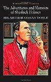 Sir Arthur Conan Doyle The Adventures & Memoirs of Sherlock Holmes (Wordsworth Classics)