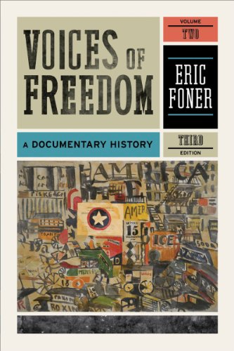 Voices of Freedom: A Documentary History (Third Edition) ...