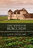 The Wines of Burgundy: Revised Edition