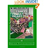 Leaves from a Sufi Heart Vol 1: Naqshbandi Tariqat