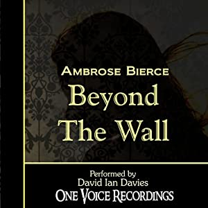 Beyond the Wall | [Ambrose Bierce]