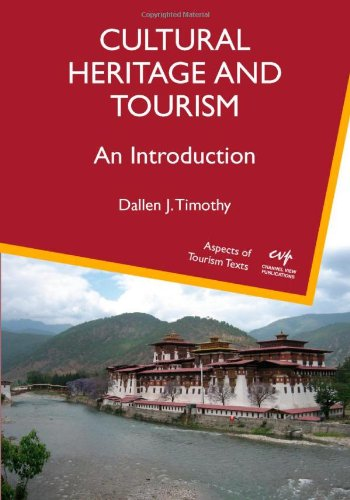 Cultural Heritage and Tourism: An Introduction (Aspects...