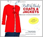 Built by Wendy Coats and Jackets: The...