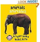 Bilingual Bright Baby Animals (Spanish Edition)