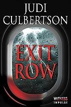 Exit Row by Judi Culbertson