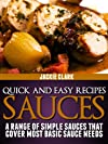Quick and Easy Recipes - Sauces (Quick and Easy Recipes - Series 1)