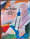 The Blue Rider in the Lenbachhaus, Mu...