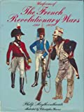 Uniforms of the French Revolutionary Wars, 1789-1802 (0713709367) by Philip J. Haythornthwaite