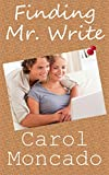 Finding Mr. Write: Contemporary Christian Romance (CANDID Romance Book 1)