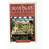 THE SILVER PALATE COOKBOOK: DELICIOUS RECIPES, MENUS, TIPS, LORE FROM MANHATTAN'S CELEBRATED GOURMET FOOD SHOP. ~ Julee Rosso