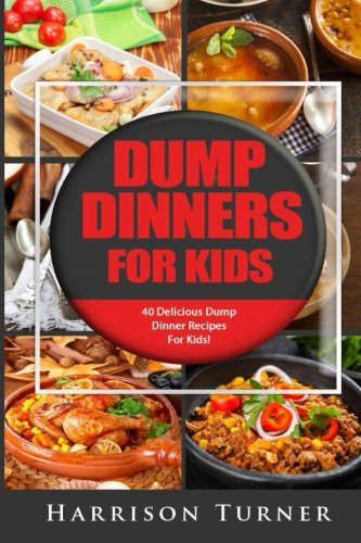 Dump Dinner Kids