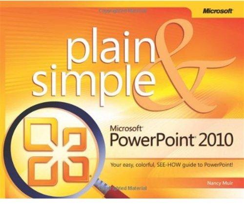Microsoft PowerPoint 2010 Plain & Simple