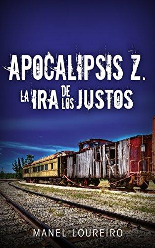 La ira de los justos (Apocalipsis Z nº 3)