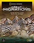 National Geographic: Great Migrations...