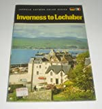 img - for Inverness to Lochaber (Cotman-color) book / textbook / text book