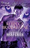 From the Mists of Wolf Creek (Silhouette Nocturne (Numbered)) (0373618123) by Brandewyne, Rebecca