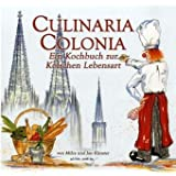 """Culinaria Coloniavon """"Milca K�nster"""""""