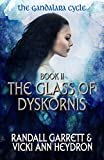 img - for The Glass of Dyskornis (The Gandalara Cycle Book 2) book / textbook / text book