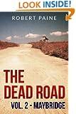The Dead Road: Vol. 2 - Maybridge