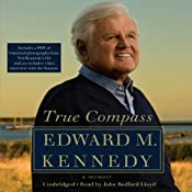 True Compass: A Memoir | [Edward M. Kennedy]