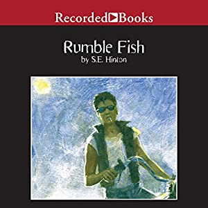 Rumble fish audible audio edition s e for Rumble fish book