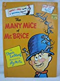 The Many Mice of Mr. Brice (Bright and Early Book) (0394826701) by Theo LeSieg