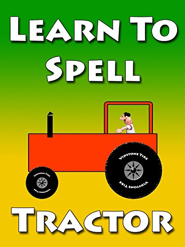 Learn To Spell Tractor With Timmy