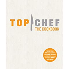 Top Chef The Cookbook (Hardcover)