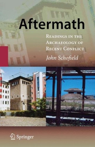 Aftermath: Readings in Contemporary Conflict and Battlefield Archaeology