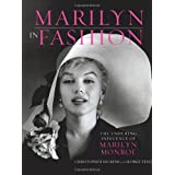 Marilyn in Fashion: The Enduring Influence of Marilyn Monroepar Christopher Nickens