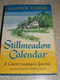 Stillmeadow Calendar:  A Countrywoman's Journal