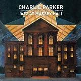 echange, troc Charlie Parker - Jazz At Massey Hall