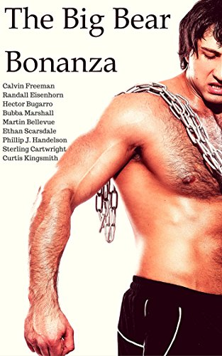 the-big-bear-bonanza-a-book-of-bombastic-ball-bulging-blokes-boner-braining-bros-and-bulky-boulder-b