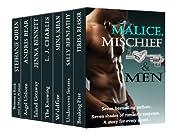 Malice, Mischief & Men (7 authors, 7 shades of Romantic Suspense)