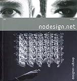 echange, troc Nodesign - 081 - Nodesign.net : Ouvrage bilingue français/anglais