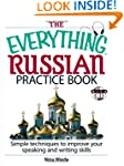 The Everything Russian Practice Book:...