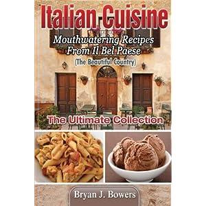 Italian Cuisine: Mouthwat Livre en Ligne - Telecharger Ebook