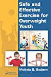 img - for Safe and Effective Exercise for Overweight Youth book / textbook / text book