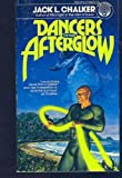 Dancers in the Afterglow (0345275640) by Jack L. Chalker