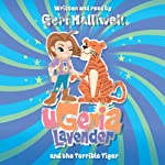 Ugenia Lavender and the Terrible Tiger | Geri Halliwell