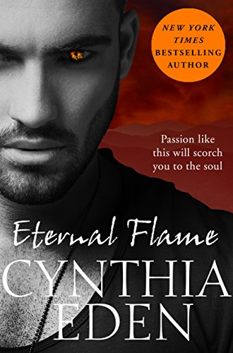 Cynthia Eden - Eternal Flame (Night Watch Book 1) (English Edition)